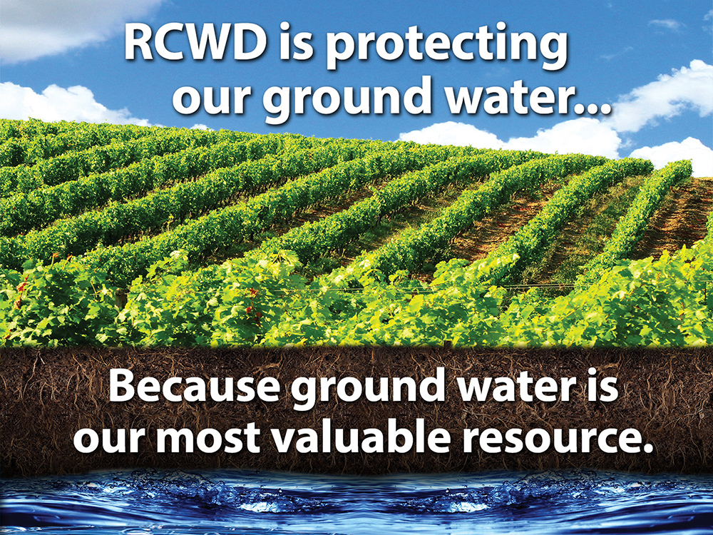RCWD Is Protecting Our Groundwater Because Groundwater Is Our Most Valuable Resource